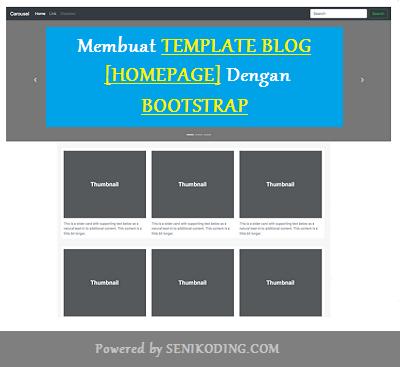 Membuat Template Blog (Home Page) Profesional Menggunakan BOOTSTRAP