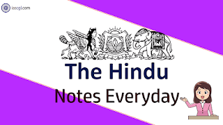 The Hindu Notes 8 May 2019 Important Articles