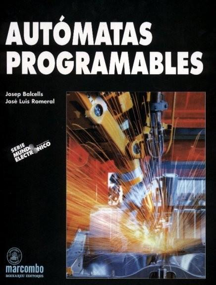 Autómatas Programables – Josep Balcells y José Luis Romeral