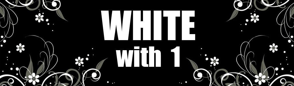 White..with 1