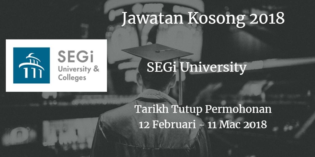 Jawatan Kosong SEGi University 12 Februari - 11 Mac 2018