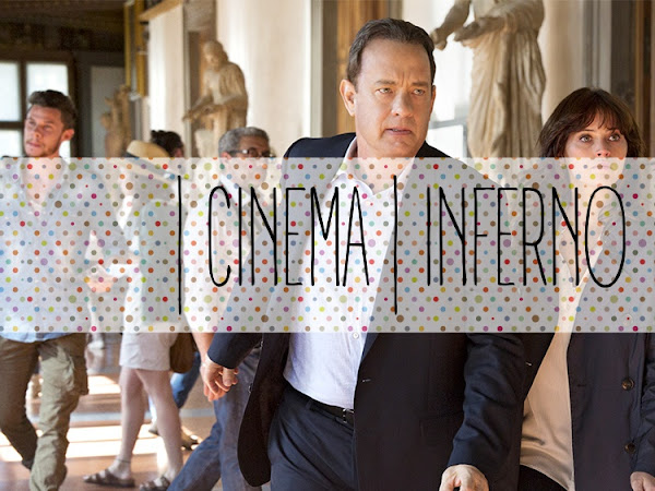 | Cinema | Inferno