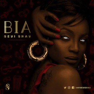 DOWNLOAD: Seyi Shay - Bia Mp3 Download