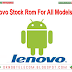 Lenovo Stock Rom For All Models File