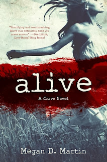 http://www.amazon.com/Alive-The-Crave-Megan-Martin-ebook/dp/B00GOJN0US/ref=sr_1_1?ie=UTF8&qid=1384576370&sr=8-1&keywords=alive+megan+d+martin