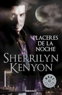 Cazadores Oscuros: Placeres De La Noche, de Sherrilyn Kenyon