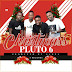 New Audio|Pluto6_Christmass|Download Now