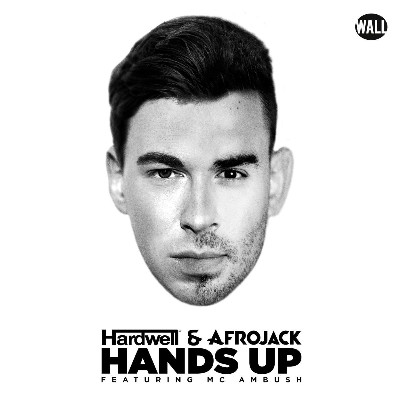 Hardwell & Afrojack - Hands Up (feat. MC Ambush) - Single