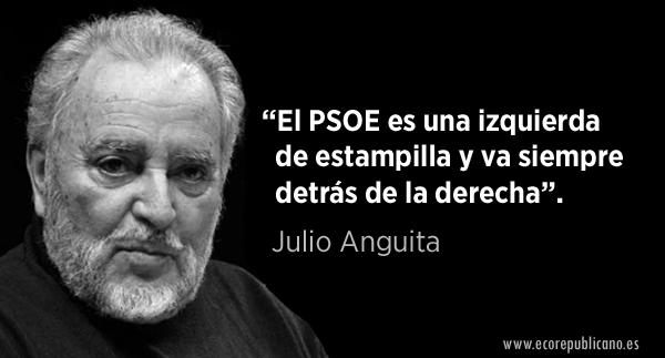 "Julio Anguita: ""La coherencia del PSOE"""