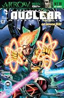 Os Novos 52! A Fúria do Nuclear: Os Homens Atômico #16