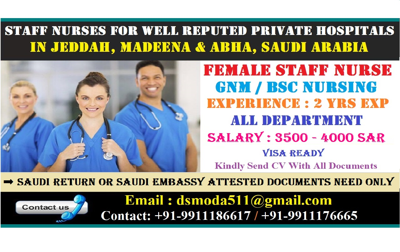URGENTLY REQUIRED FOR STAFF NURSES FOR WELL REPUTED PRIVATE HOSPITALS IN JEDDAH, MADEENA & ABHA, SAUDI ARABIA.
