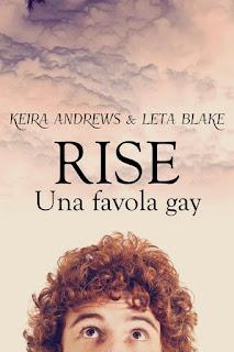 Segnalazione #36 - Rise, Una favola Gay