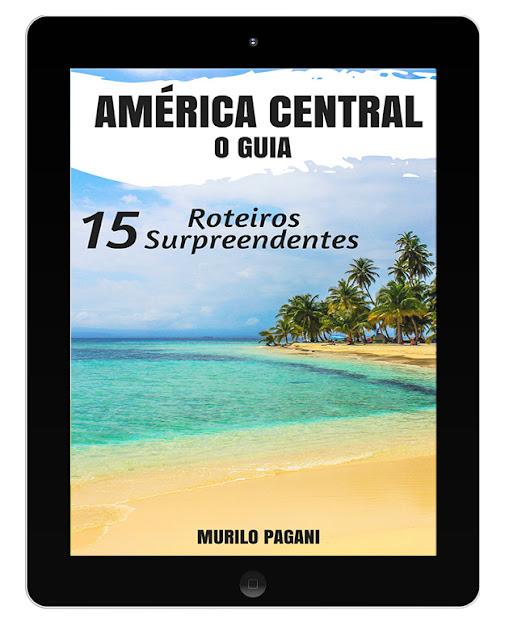 """Compre aqui o ebook """"América Central - o guia""""!"""