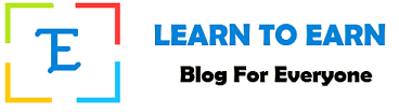 LTE | Learn To Earn - Blog For Everyone