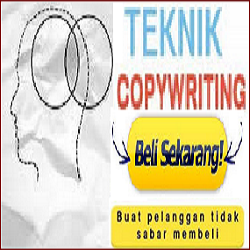 Teknik Membuat COPYWRITING Iklan Lebih Menarik dan Menjual