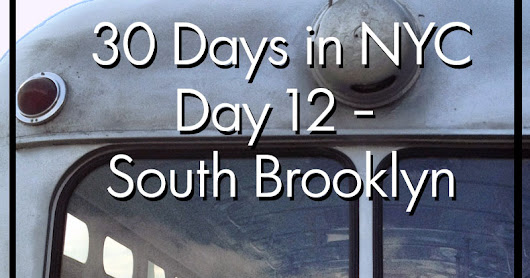 30 Days in NYC (Day 12)