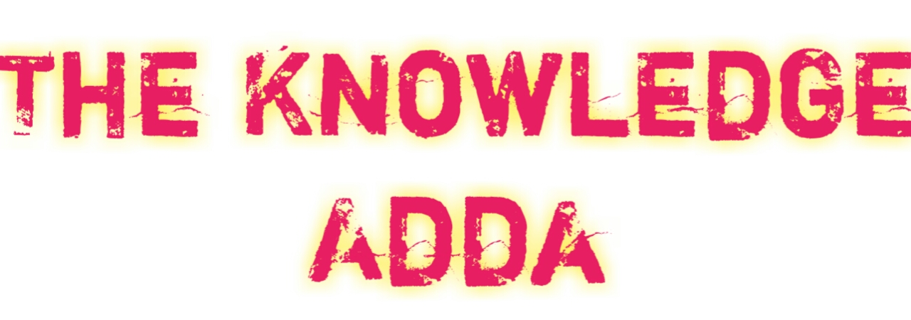 The Knowledge Adda
