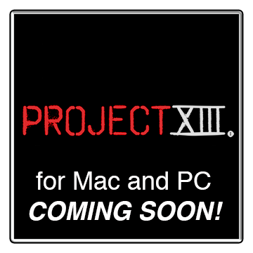 Project XIII for Mac and PC