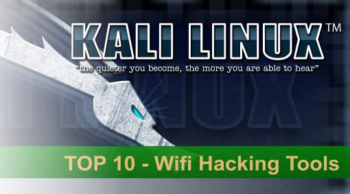 Top 10 Wifi Hacking Tools in Kali Linux - the-hacker-news