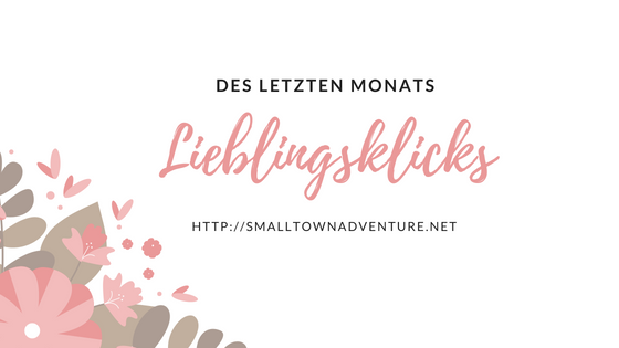 Lieblingsklicks April, Lieblingslinks, Blog Vernetzung, Blogbeiträge Favoriten, Blog Favoriten, Blog Roll