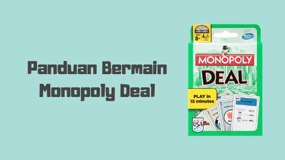 Cara Bermain Card Game Monopoly Deal