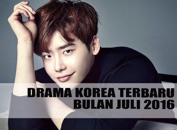 Drama Korea Terbaru Juli 2016