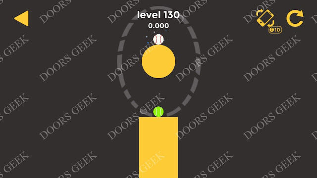 Ball & Ball Level 130 Solution, Walkthrough, Cheats for android and ios