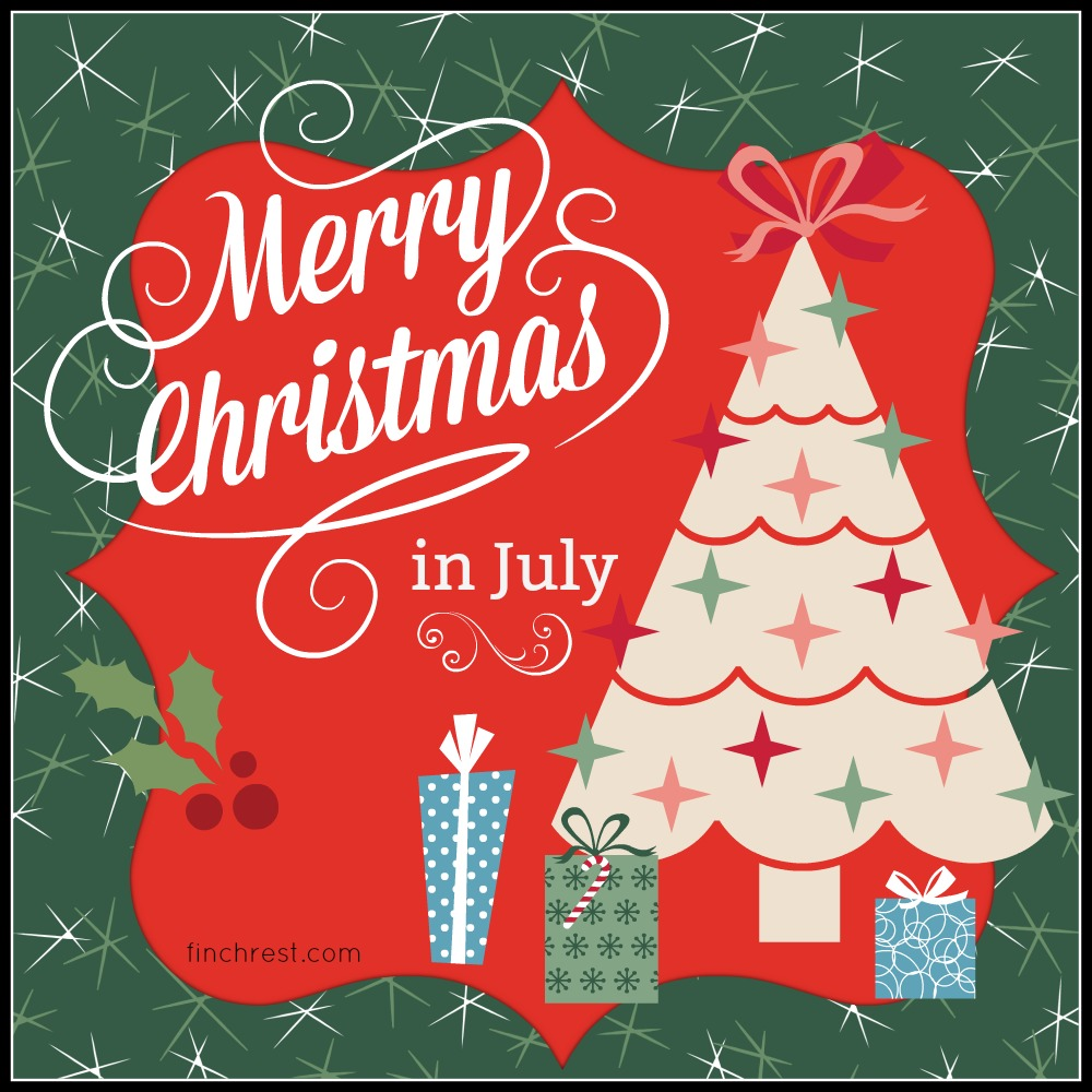 Happy Christmas In July Images.The Nest At Finch Rest Christmas In July Giveaways