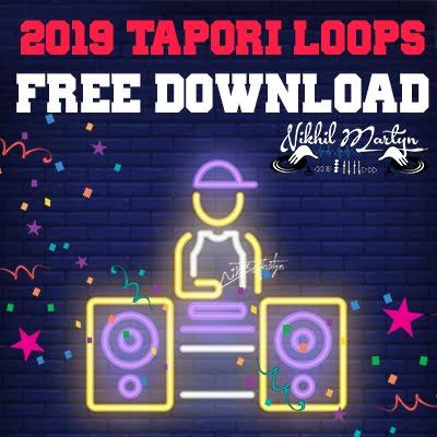 2019 TAPORI LOOPS | DJ NIKHIL MARTYN