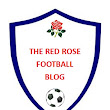 The Red Rose Football blog (Number 45)