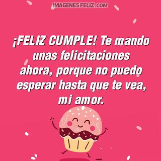 Imágenes feliz cumpleaños amor. Felicitaciones con mensajes bellos para tu pareja Happy birthday my love