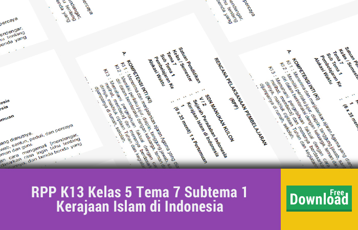 RPP K13 Kelas 5 Tema 7 Subtema 1 Kerajaan Islam di Indonesia
