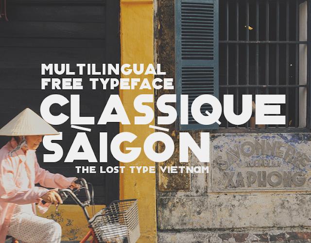 Font chữ tiếng Việt Classique Saigon Typeface