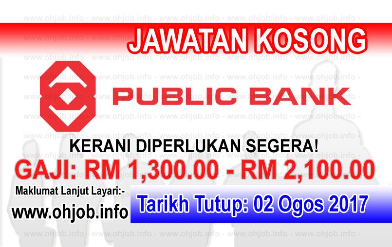 Jawatan Kerja Kosong Public Bank logo www.ohjob.info ogos 2017