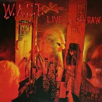 [1987] - Live...In The Raw (Remastered)
