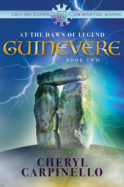 Guinevere: At the Dawn of Legend by Cheryl Carpinello
