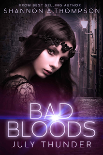 Bad Bloods: July Thunder by Shannon A. Thompson, currently reading