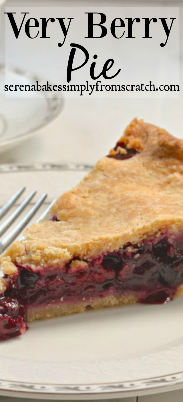 Very Berry Pie-  Berry mix of Blackberries, Strawberries, Blueberries and Raspberries in a flaky crust! serenabakessimplyfromscratch.com