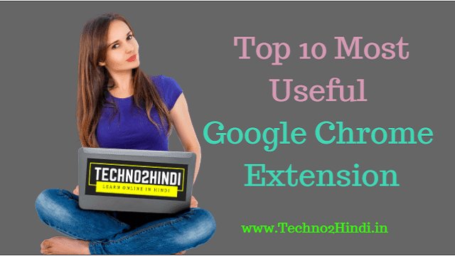 top 10 chrome extensions 2019