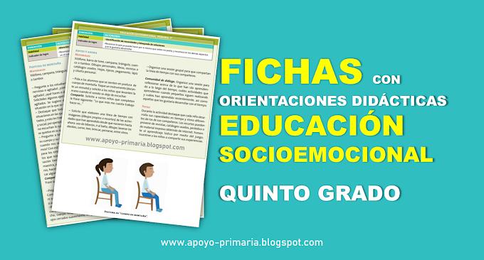 Fichas con orientaciones didácticas para trabajar la Educación Socioemocional en Quinto Grado