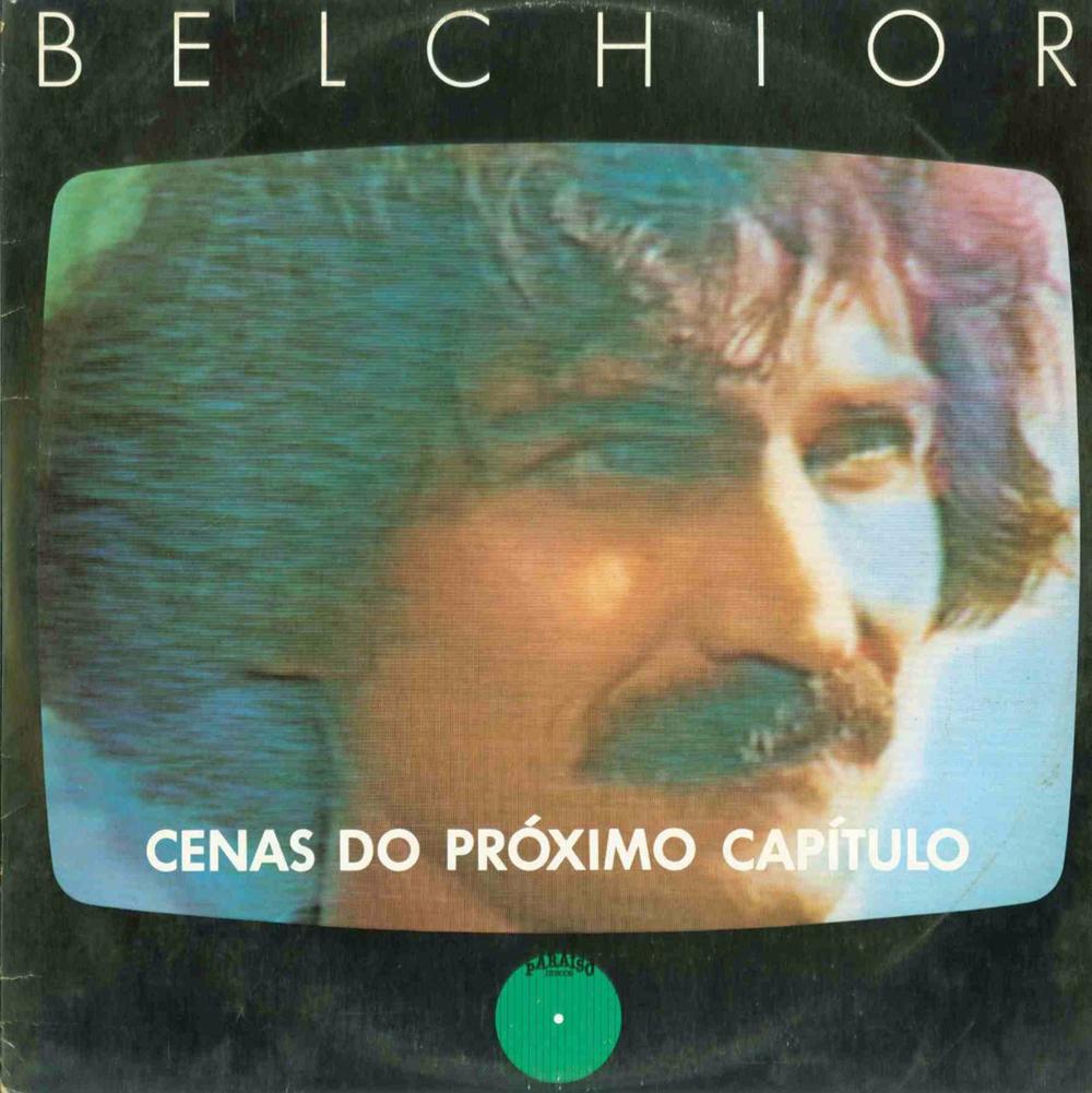 Belchior - Cenas do Próximo Capítulo [1984]