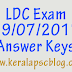 Lower Division Clerk [LDC] Exam 29-07-2017 Answer Keys
