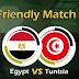 مباراة مصر وتونس اليوم والقنوات الناقلة مباشرة