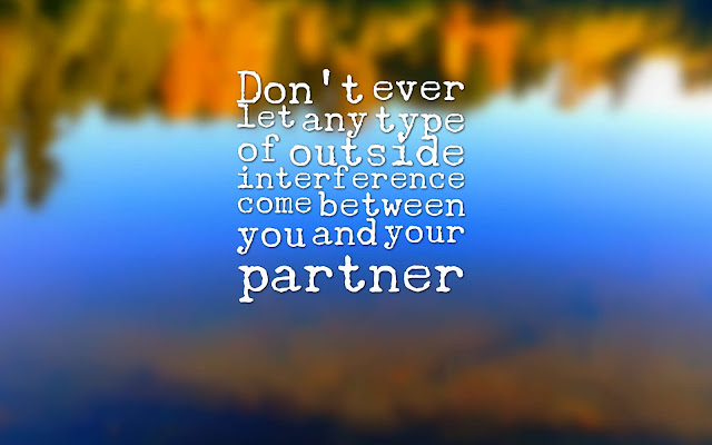 Don't let other people come between you and your partner