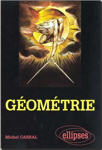 Livre : Géométrie, Cours et plus de 300 exercices avec solutions - Michel Carral