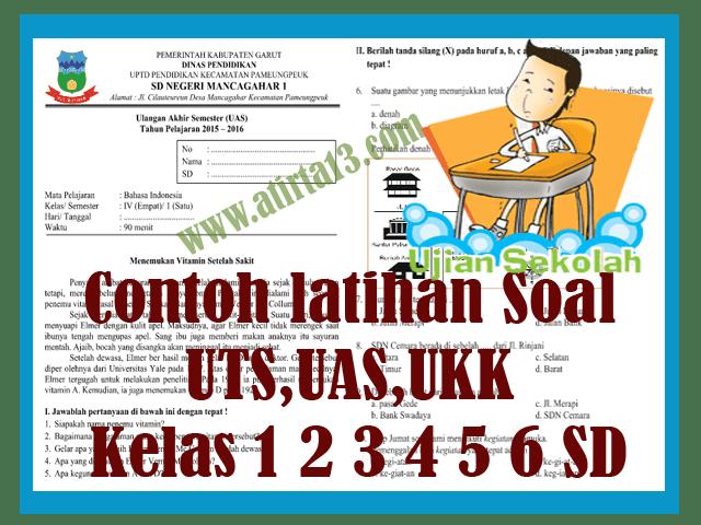 Contoh Soal Latihan UTS, UAS, UKK KTSP & Kurikulum 2013 SD Format Words