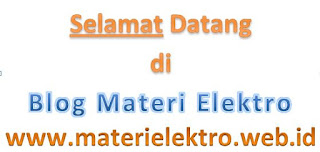 www.materielektro.web.id adalah blog dengan artikel materi elektro