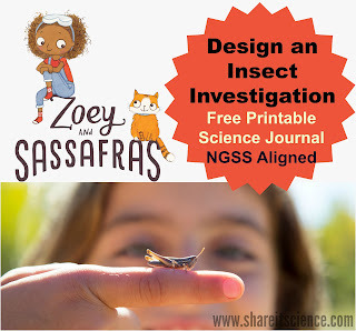 http://www.shareitscience.com/2017/03/design-insect-investigation-with-Zoey-Sassafras-NGSS-science-activity-zoey.html