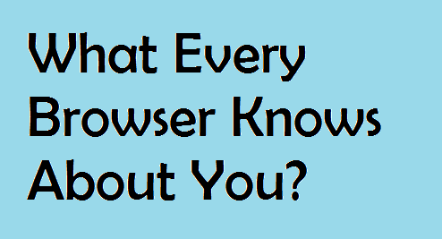 what every browser knows about you?