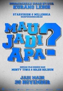 Mau Jadi Apa ( 2017 )